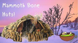 In Focus: Mammoth Bone Huts of Mezhirich