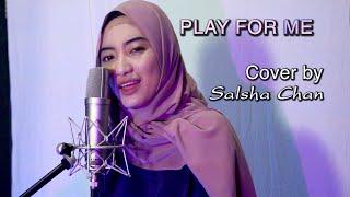 Download Play For Me - Kaweni Merry (Versi Dangdut Koplo) - Salsha Chan (Cover)