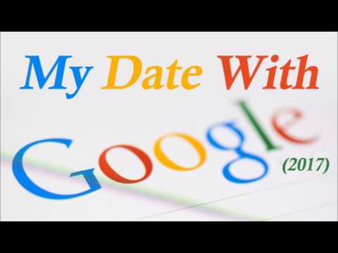 My Date With Google-2017 (TTA Podcast 308)
