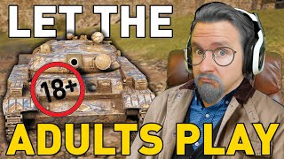 Let the Adults Play... World of Tanks