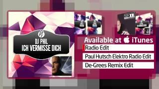 DJ Phil - Ich Vermisse Dich (Radio Edit)