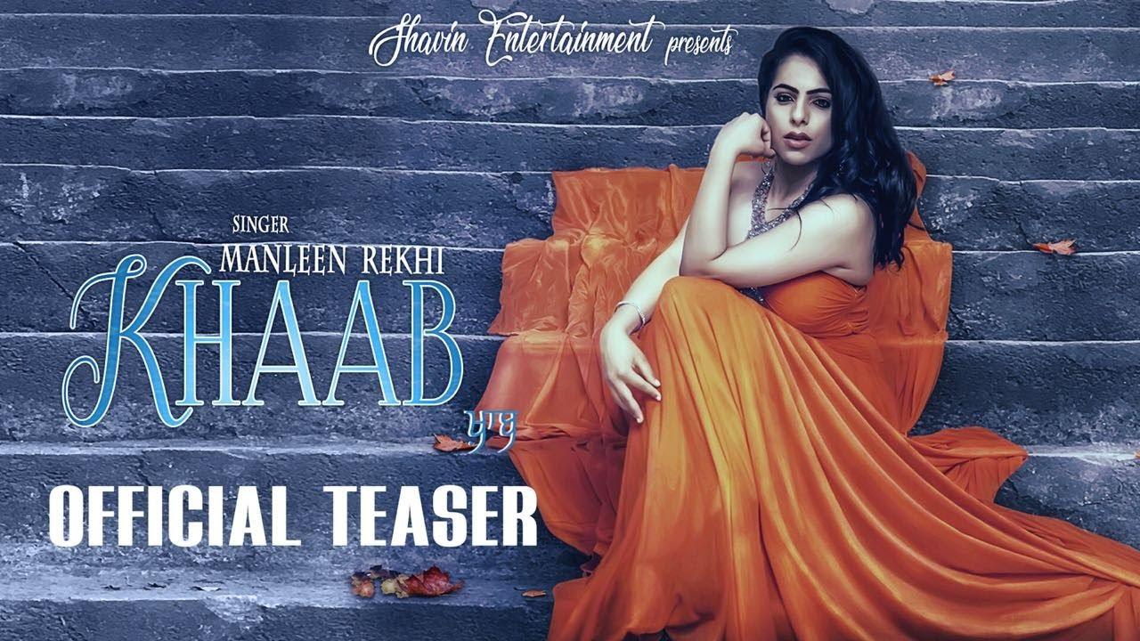 Khaab - Manleen Rekhi   Teaser   New Punjabi Songs 2018   Shavin Entertainment