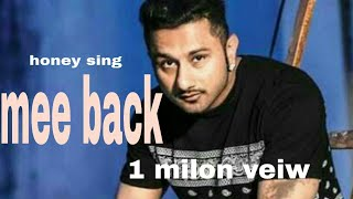 Bring me back yoyo honey sing song  subscribe the chanal