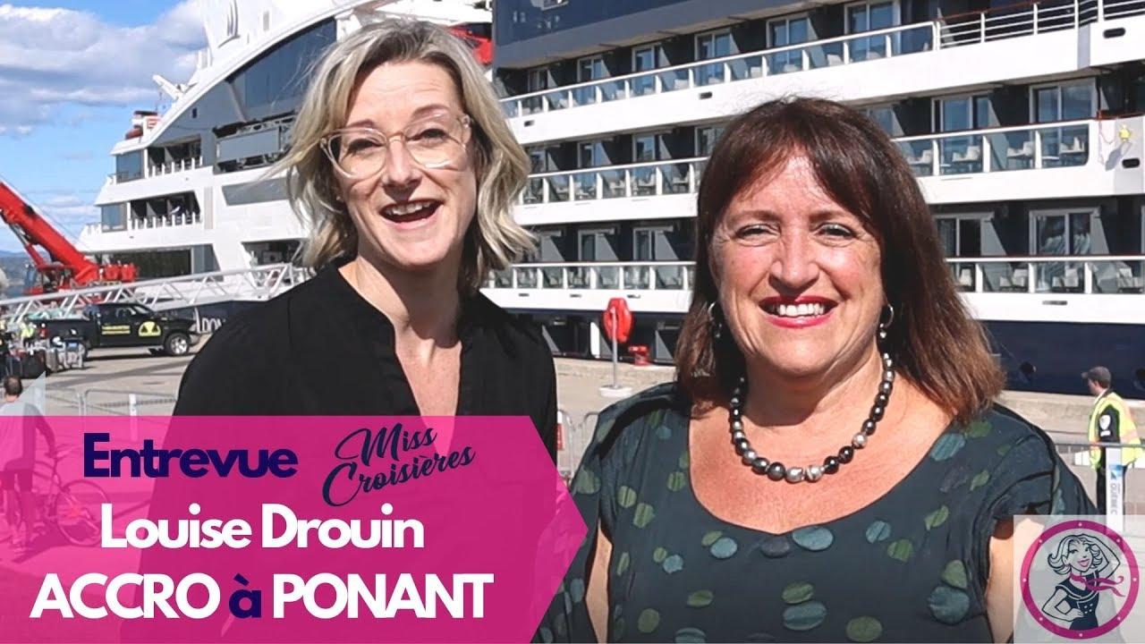 Entrevue de Louise Drouin : COUP DE COEUR pour la compagnie de croisière PONANT