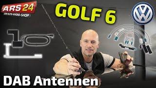 VW Golf 6 DAB+ Nachrüstung   TUTORIAL   ARS24