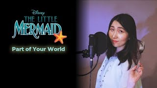 The Little Mermaid OST Jodi Benson - Part of Your World ( Disney OST cover by Julie) #HalleBailey