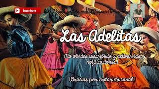 Las adelitas (solo pista). Baile folcklorico alusivo a la Revolución Mexicana