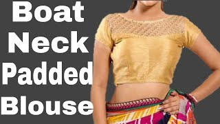 Boat Neck Padded blouse | Easy process Cutting | Hindi