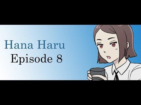 Hana Haru Ep8 - English Fan Dub