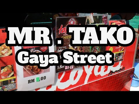 MR.TAKO CHEESE LELEH |GAYA STREET MARKET | KOTA KINABALU STREET FOOD PART 2