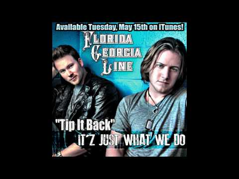"Florida Georgia Line - ""Tip It Back"""