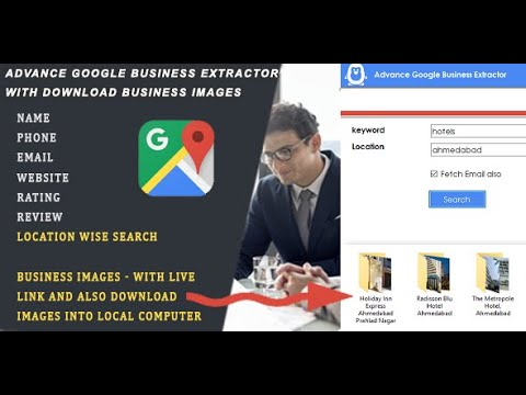 ADVANCE GOOGLE BUSINESS EXTRACTOR WITH BUSINESS IMAGES