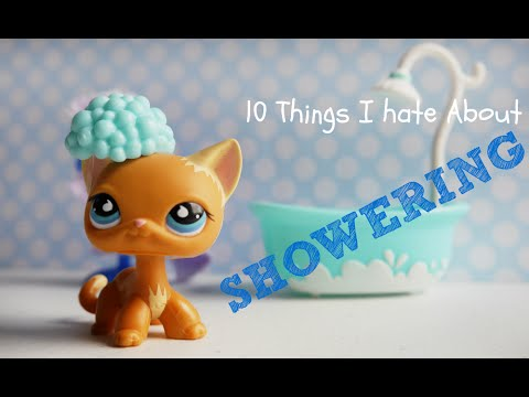 LPS: 10 Things I Hate About Showering!