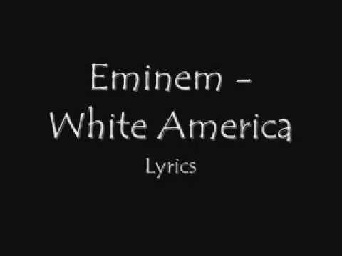 Eminem White America Lyrics Youtube