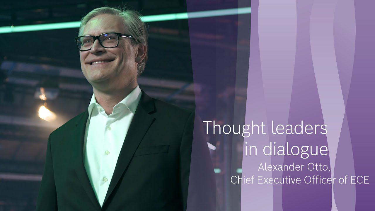 Thought leaders in dialogue: Alexander Otto, CEO of Europe's largest shopping center operator