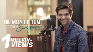 Dil Mein Ho Tum Unplugged Cover by Kuntal Mishra Mp3 Song Download