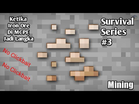 Ketika Iron Ore Minecraft Memjadi Langka||Minecraft pe Survival indonesia||#3