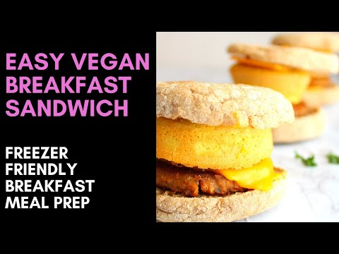 VEGAN BREAKFAST SANDWICH / Freezer friendly savory vegan breakfast meal prep