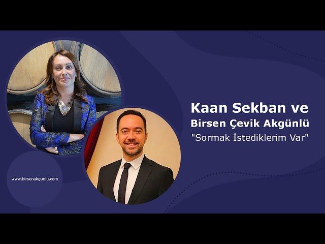 Kaan Sekban ve Birsen Çevik Akgünlü: