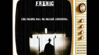 Frenic - Things Get Better