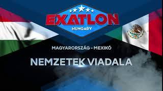 Exatlon Hungary - Nemzetek Viadala: Magyarország - Mexikó