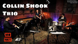 Monks' 5th Anniversary w/ Collin Shook Trio & Guests