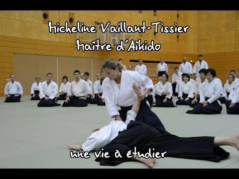 Micheline Vaillant-Tissier, Maître d'Aïkido une vie à étudier