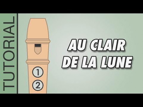 Au Clair de la Lune - Recorder Notes Tutorial - Easy Songs
