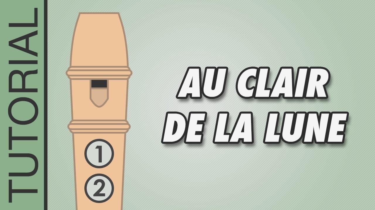 Au Clair de la Lune - Recorder Notes Tutorial - YouTube