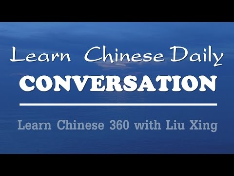 Learn chinese daily conversation