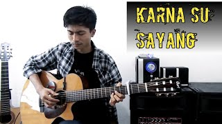 Gambar cover Karna Su Sayang [Near ft. Dian Sorowea] | Fingerstyle | Guitar Cover