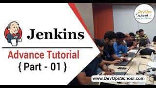 Jenkins Advance Tutorial for Beginners with Demo 2020 (Part - 01 )— By DevOpsSchool