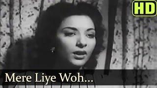 Mere Liye Woh - Dilip Kumar - Nargis Dutt - Anokha Pyar - Bollywood Songs - Mukesh