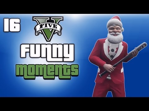 GTA 5 Online Funny Moments Ep. 16 (Merry...