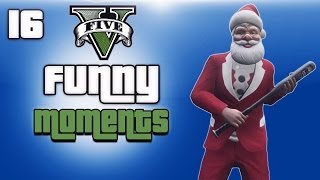 GTA 5 Online Funny Moments Ep. 16 (Merry Christmas, DLC)