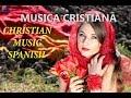 ALABANZA EXTREMA!! MÚSICA CRISTIANA PENTECOSTAL.Christian music in Spanish. Musica cristiana 2017.