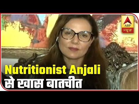 Nutritionist Anjali Shares Diet Plan To Boost Immunity Amid Covid-19 Outbreak | ABP News