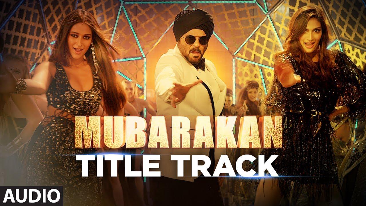 Mubarakan Title Song Full Audio Anil Kapoor Arjun Kapoor