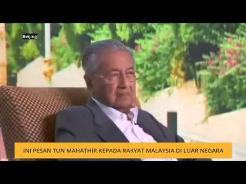 Ini pesan Tun Mahathir kepada rakyat Malaysia di luar negara