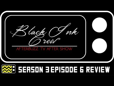 Black Ink Crew: Chicago Season 3 Episode 6 Review & AfterShow | AfterBuzz TV