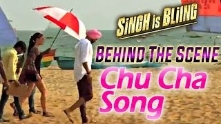 Singh Is Bliing | Chu Cha Song | Akshay Kumar & Amy Jackson | Making Of The Song