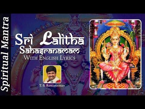 SRI LALITHA SAHASRANAMA STOTRAM BY T. S. RANGANATHAN ( FULL SONG )