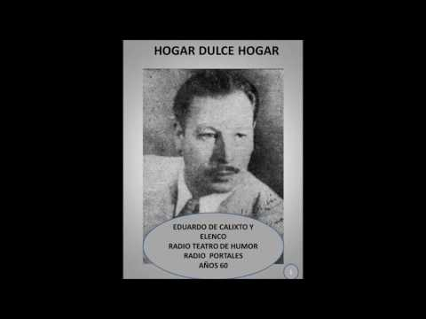 HOGAR DULCE HOGAR 1 - RADIO TEATRO DE HUMOR - RADIO PORTALES