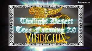Vindictus Twilight Desert Tree Farming 2.0 Gold Guide (2015 - 2016)