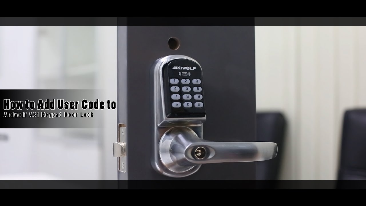 User Manual How To Add User Code To Ardwolf A31 Keypad