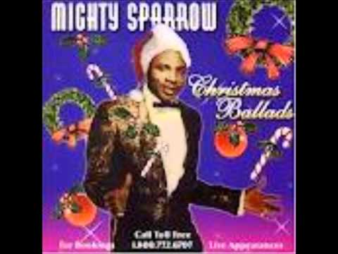 "The Mighty Sparrow ""White Christmas"""