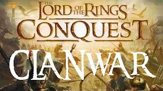 Lord of the Rings Conquest - Clanwar: LC vs WBA [HD]