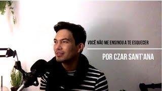 Você não me ensinou a te esquecer - Caetano Veloso (Cover - Czar Sant'Ana)