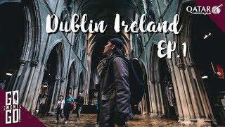 ไอร์แลนด์ไม่ใช้ไอซ์แลนด์ | Vlog Ireland EP.1| Gowentgo X Qatar Airways
