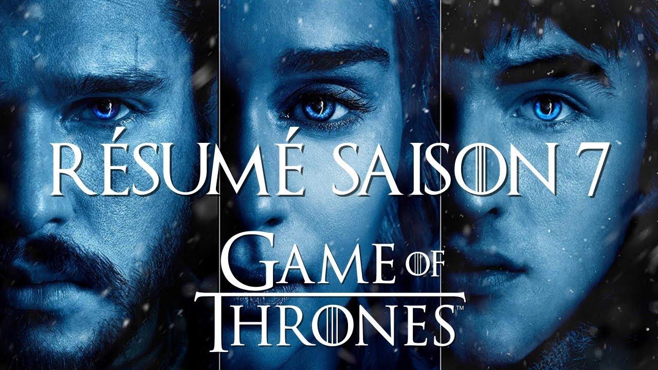 Game Of Thrones Résumé De La Saison 7 Youtube